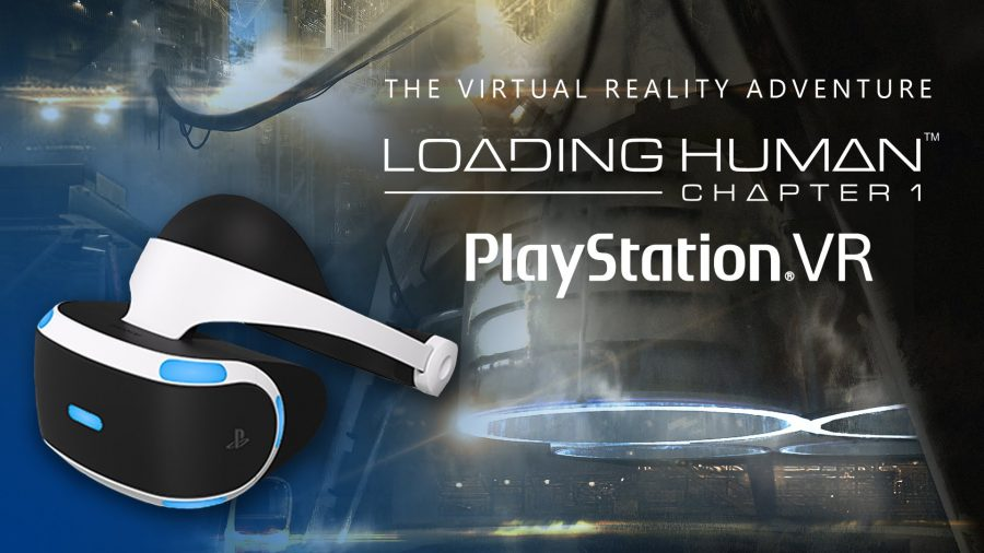 Episodic VR series Loading Human: Chapter 1 available now