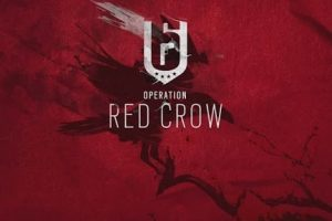 "Rainbow Six: Siege's ""Operation Red Crow"" is live"