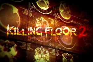 Killing Floor 2 ramps up the gore