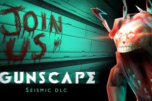 """Gunscape gets a sci-fi horror makeover with the """"Seismic"""" DLC"""