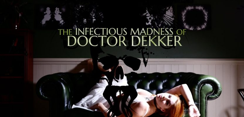 Review – The Infectious Madness of Dr Dekker
