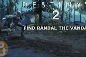 Destiny 2 – How to find Randal the Vandal