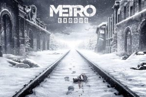 Metro Exodus delayed into 2019