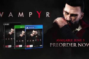 Vampyr is now available, check out the launch trailer