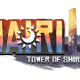 Nairi Tower of Shirin Review – A Surprising Adventure