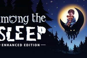 Horror title Among the Sleep Coming to Switch