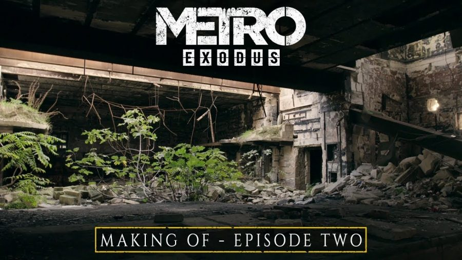 Episode Two of Metro Exodus' Making of Documentary focuses on the 4A Engine
