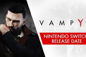 Vampyr and Call of Cthulhu are coming to Switch in October