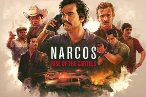 Narcos Rise of the Cartels launches digitally on November 19
