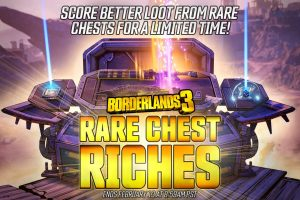 Borderlands 3 Rare Chest Riches mini-event is now live