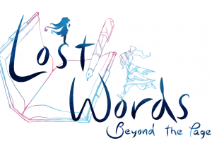 Lost Words: Beyond the Page is a game about coming of age written by Rhianna Pratchett