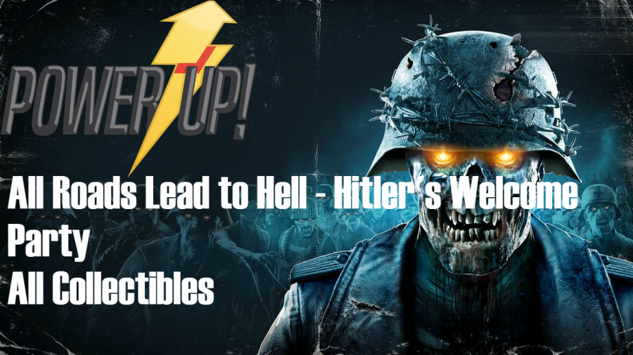Zombie Army 4 – All Roads Lead to Hell – Hitler's Welcome Party Collectibles Guide