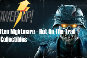 Zombie Army 4 – Molten Nightmare – Hot on The Trail Collectibles Guide