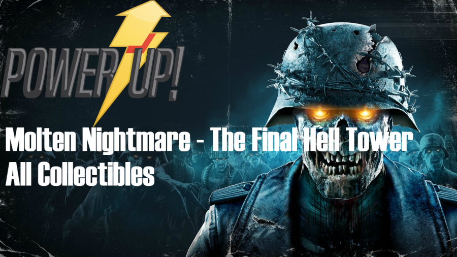 Zombie Army 4 – Molten Nightmare – The Final Hell Tower Collectibles Guide