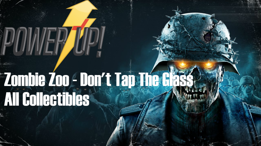 Zombie Army 4 – Zombie Zoo – Don't Tap the Glass Collectibles Guide