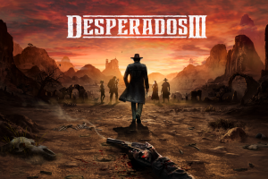 Hands-on with Desperados III – I Wanna Be A Cowboy Baby