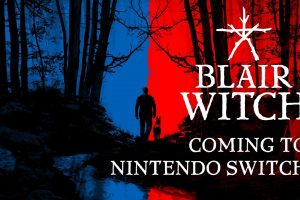 Blair Witch is coming to Switch